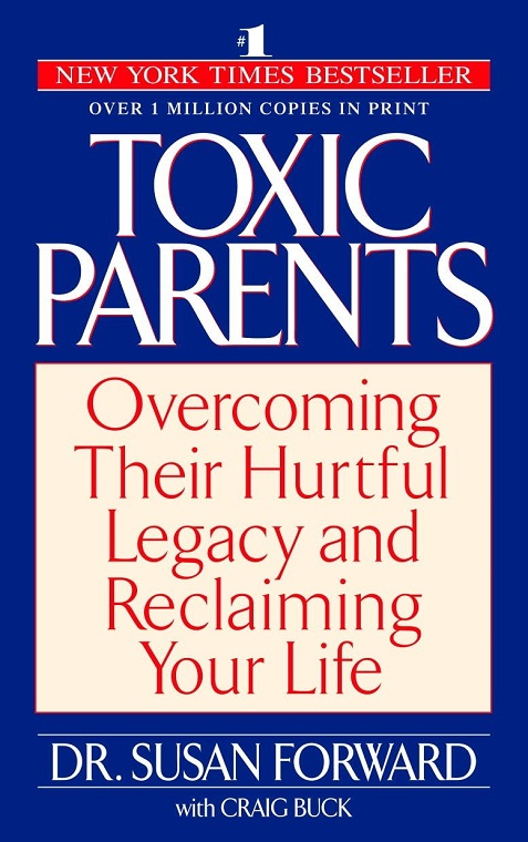 toxic parents susan forward #Book review Toxic Parents by Susan Forward